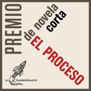 PREMIO DE NOVELA CORTA EL PROCESO