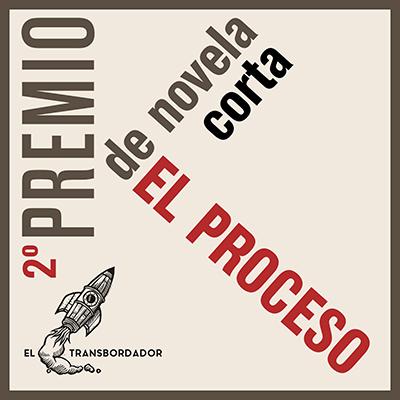 Publicadas las bases del 2º Premio de novela corta El Proceso